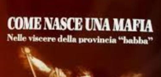 """""""Come nasce una mafia"""", si presenta lunedì all'Iscisc il libro di Angelo Migliore"""