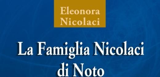 """Si presenta giovedì alla Biblioteca comunale di Siracusa """"La Famiglia Nicolaci di Noto"""", il libro di Eleonora Nicolaci"""