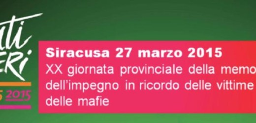 """Siracusa ospita venerdì la """"XX Giornata della memoria in ricordo delle vittime delle mafie"""" promossa da Libera"""
