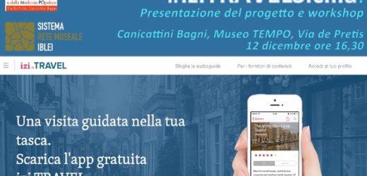 """Si presenta lunedì al Museo Tempo di Canicattini il progetto multimediale """"izi.Travel"""" per i siti dell'altopiano ibleo"""